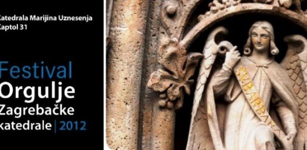 """Ljeto uz zvuke orgulja: """"Orgulje Zagrebačke katedrale 2012"""""""