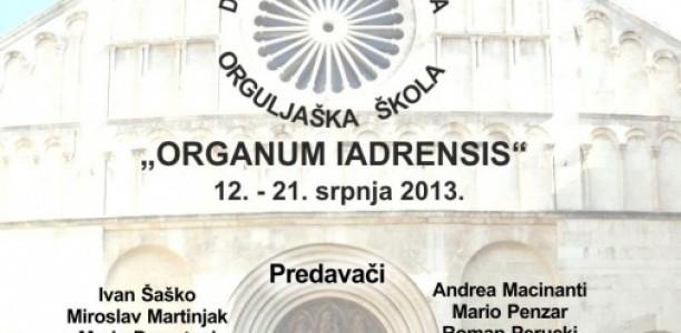 II. Orguljaškla škola u Zadru – «ORGANUM IADRENSIS»