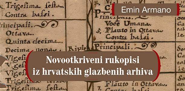"""Novootkriveni rukopisi iz hrvatskih glazbenih arhiva u izdanju """"Organum""""-a"""